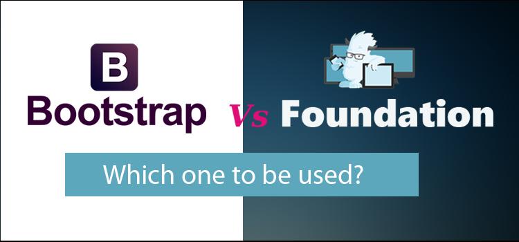 Bootstrap-vs-foundation-MSA-Technosoft-comparison