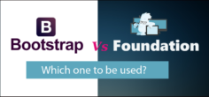 Bootstrap vs. Foundation: Best CSS Framework selection