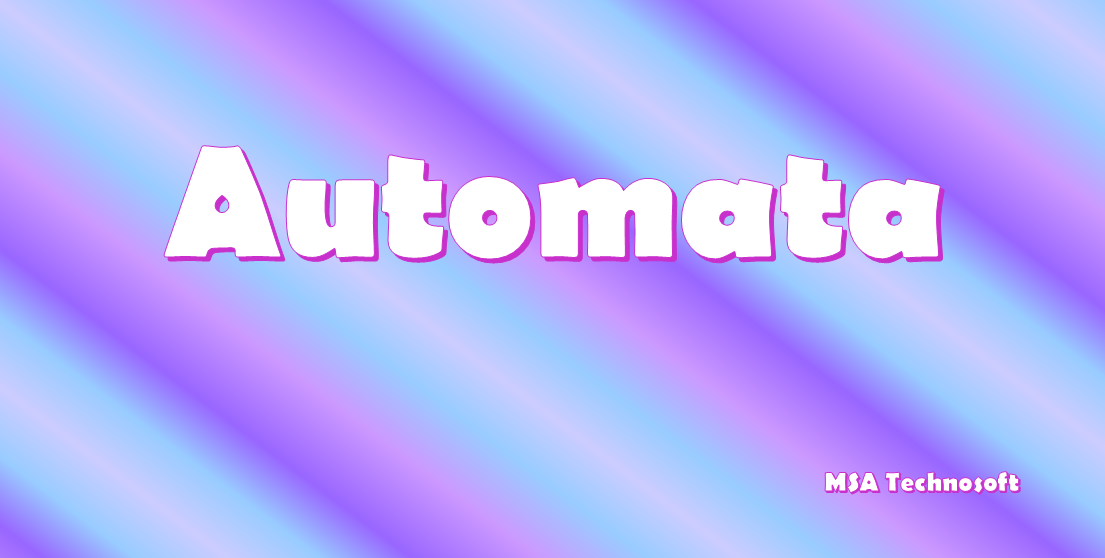 Automata-Theory-MSA-Technosoft