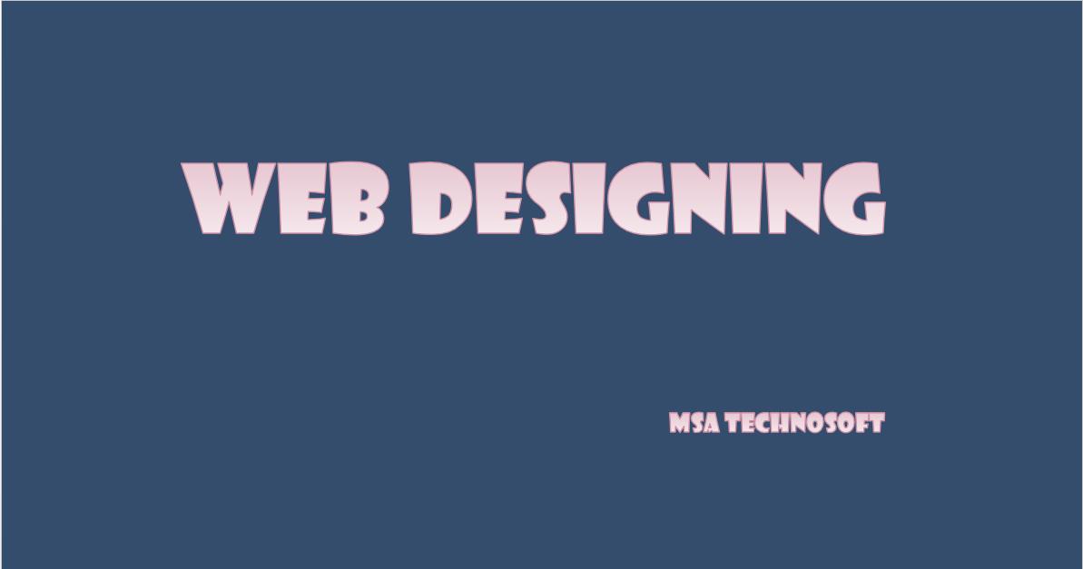 web designing Cover-MSA-Technosoft