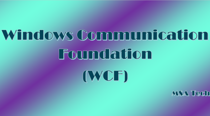 WCF-Feature-MSA-Technosoft