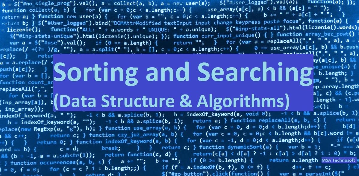 Sorting and Searching MSA Technosoft
